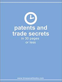Patents and Trade Secrets in 30 Pages or Less significant pharmaceuticals reported in us patents