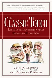 The Classic Touch : Lessons in Leadership from Homer to Hemingway jim mcconoughey the wisdom of failure how to learn the tough leadership lessons without paying the price