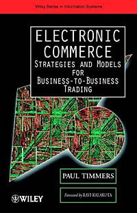 Electronic Commerce: Strategies and Models for Business-to-Business Trading high frequency trading a practical guide to algorithmic strategies and trading systems