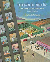 Coming Alive from Nine to Five: A Career Search Handbook the assistant principalship as a career