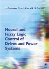 Neural and Fuzzy Logic Control of Drives and Power Systems fuzzy logic supervisory control of discrete event system