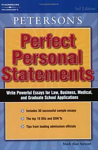Perfect Personal Statements (Peterson's Perfect Personal Statements: Law, Business, Medical, Graduate School)