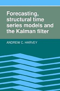 Forecasting, Structural Time Series Models and the Kalman Filter charles chase w demand driven forecasting a structured approach to forecasting
