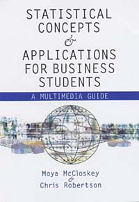 Business Statistics: A Multimedia Guide to Concepts and Applications statistics and econometrics