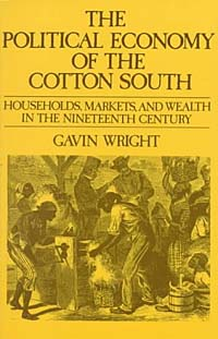 The Political Economy of the Cotton South: Households, Markets, and Wealth in the Nineteenth Century new england textiles in the nineteenth century – profits