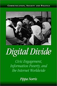 Digital Divide: Civic Engagement, Information Poverty, and the Internet Worldwide the developing nations and the digital economy the growth dilemma