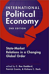 International Political Economy: State-Market Relations in a Changing Global Order see yan lin the global economy in turbulent times