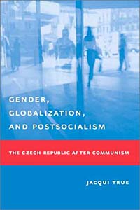 Gender, Globalization, and Postsocialism jill steans gender and international relations
