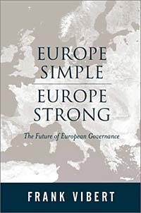 Europe Simple, Europe Strong: The Future of European Governance duncan bruce the dream cafe lessons in the art of radical innovation