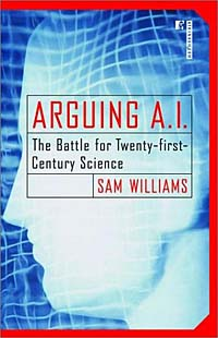 Arguing A. I.: The Battle for Twenty-First Century Science luc ferry on love a philosophy for the twenty first century