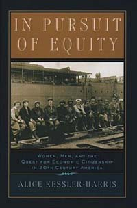 In Pursuit of Equity: Women, Men, and the Quest for Economic Citizenship in Twentieth-Century America deborah clarke driving women – fiction and automobile culture in twentieth–century america