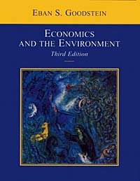 Economics and the Environment, 3rd Edition natural resource economics issues analysis and policy