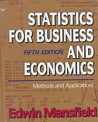 Statistics for Business and Economics: Methods and Applications edwin mansfield statistics for business