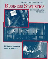 Business Statistics: Decision Making with Data, Student Solutions Manual