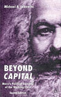 Beyond Capital: Marx's Political Economy of the Working Class james sagner essentials of working capital management