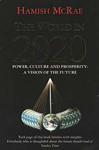 The World in 2020: Power, Culture and Prosperity
