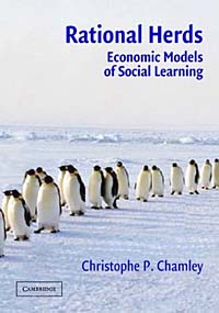 Rational Herds: Economic Models of Social Learning the economic principles of confucius and his sch