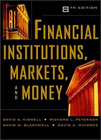 Financial Institutions, Markets, and Money david wilson visual guide to financial markets