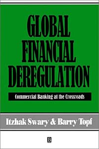 Global Financial Deregulation: Commercial Banking at the Crossroads jr meyer deregulation