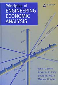 Principles of Engineering Economic Analysis, 4th Edition grant grant principles of engineering economy 6ed