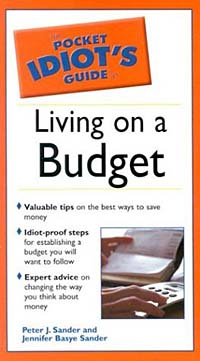 The Pocket Idiot's Guide to Living on a Budget (Pocket Idiot's Guide)