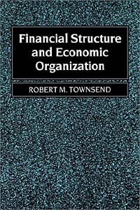 Financial Structure and Economic Organization: Key Elements and Patterns in Theory and History economic methodology