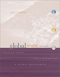 Global Marketing: Foreign Entry, Local Marketing, and Global Management remaking management between global and local