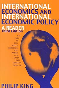 International Economics and International Economics Policy: A Reader jerald pinto e economics for investment decision makers workbook micro macro and international economics