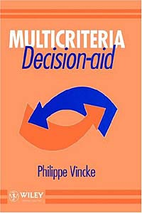 Multicriteria Decision-Aid info gap decision theory