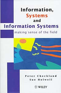Information, Systems and Information Systems - making sense of the field