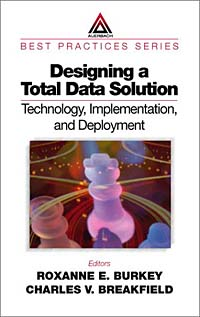 Designing a Total Data Solution:  Technology, Implementation, and Deployment toshiba samsung storage technology ts h552 купить