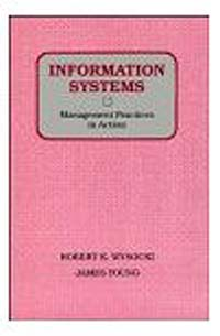 Information Systems: Management Practices in Action management information systems