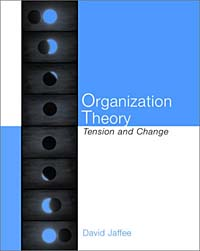 Organization Theory: Tension and Change david sibbet visual leaders new tools for visioning management and organization change