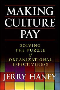 Making Culture Pay: Solving the Puzzle of Organizational Effectiveness a cat that doesn t like its home