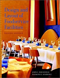 Design and Layout of Foodservice Facilities design and equipment for restaurants and foodservice
