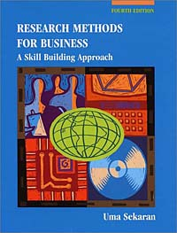 Research Methods for Business : A Skill Building Approach skill wars