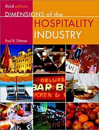 Dimensions of the Hospitality Industry: An Introduction, 3rd Edition tammie j kaufman conrad lashley lisa ann schreier timeshare management volume 16 the key issues for hospitality managers hospitality leisure and tourism