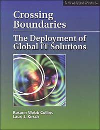 Crossing Boundaries: The Deployment of Global IT Solutions crossing the blvd – strangers neighbors