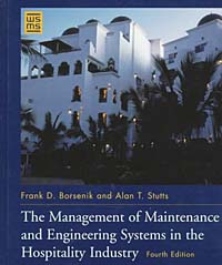The Management of Maintenance and Engineering Systems in the Hospitality Industry (Wiley Service Management Series) prasanta kumar hota and anil kumar singh synthetic photoresponsive systems
