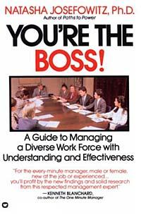 You're the Boss julian birkinshaw becoming a better boss why good management is so difficult