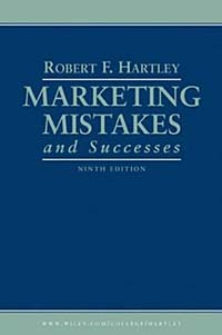 Marketing Mistakes and Successes (MARKETING MISTAKES)
