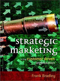 Strategic Marketing : In the Customer Driven Organization mark jeffery data driven marketing the 15 metrics everyone in marketing should know