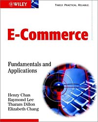 Electronic Commerce: Fundamentals & Applications