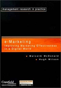 Cranfield E-marketing: Improving Marketing Effectiveness in the Digital Age (FT)