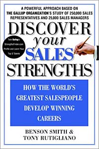 Discover Your Sales Strengths: How the World's Greatest Salespeople Develop Winning Careers keith rosen coaching salespeople into sales champions