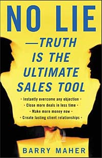 No Lie - Truth is the Ultimate Sales Tool keith rosen coaching salespeople into sales champions