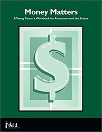 Money Matters: A Young Parent's Workbook for Finances-and the Future