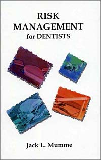 Risk Management for Dentists