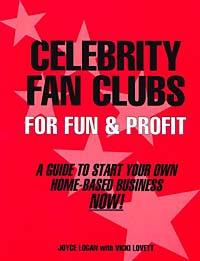Celebrity Fan Clubs For Fun & Profit
