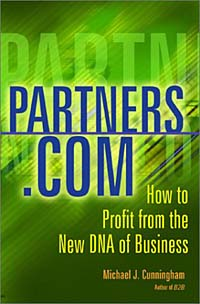 Partners.Com: How to Profit from the New DNA of Business ard pieter man de alliances an executive guide to designing successful strategic partnerships